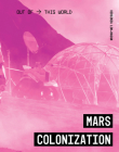 Mars Colonization (Out of This World) Cover Image