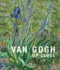 Van Gogh: Up Close Cover Image