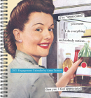 Anne Taintor 2021 Engagement Calendar: (Funny Woman Calendar, Weekly Planner with Vintage Ads and Funny Captions) Cover Image