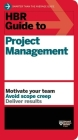 HBR Guide to Project Management (HBR Guide Series) (Harvard Business Review Guides) Cover Image