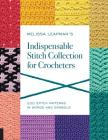 Melissa Leapman's Indispensable Stitch Collection for Crocheters: 200 Stitch Patterns in Words and Symbols Cover Image