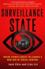 Surveillance State: Inside China's Quest to Launch a New Era of Social Control Cover Image