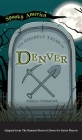 Ghostly Tales of Denver Cover Image