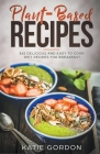 Plant-Based Recipes: 365 Delicious and Easy to Cook Diet Recipes for Breakfast Cover Image