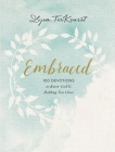 Embraced: 100 Devotions to Know God Is Holding You Close Cover Image