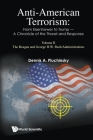 Anti-American Terrorism: From Eisenhower to Trump - A Chronicle of the Threat and Response: Volume II: The Reagan and George H.W. Bush Administrations Cover Image