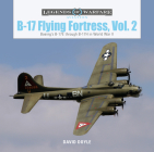 B-17 Flying Fortress, Vol. 2: Boeing's B-17e Through B-17h in World War II (Legends of Warfare: Aviation #41) Cover Image