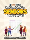 Word Search For Seniors Large Print - 100 Large Print Find A Word Puzzles Cover Image