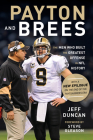 Payton and Brees: The Men Who Built the Greatest Offense in NFL History Cover Image