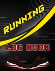 Running Log Book: A 3 Month Running Diary, Log Workouts, Improve Your Runs, Stay Motivated Cover Image