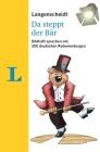 Langenscheidt Da Steppt Der Baer - 200 German Idioms (German Edition) Cover Image