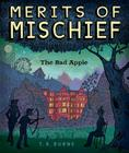 The Bad Apple (Merits of Mischief #1) Cover Image