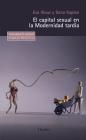 El Capital Sexual En La Modernidad Tardia Cover Image
