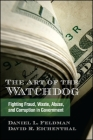 The Art of the Watchdog: Fighting Fraud, Waste, Abuse, and Corruption in Government (Excelsior Editions) Cover Image