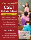 CSET Multiple Subject Test Prep 2020 and 2021: CSET Subtest 1, 2, and 3 Study Guide with Practice Exam Questions for the California Subject Examinatio Cover Image