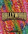 Bollywood: The Films! The Songs! The Stars! Cover Image