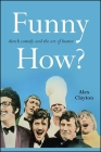 Funny How?: Sketch Comedy and the Art of Humor (Suny Series) Cover Image