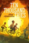 Ten Thousand Tries Cover Image