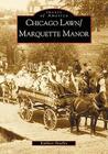 Chicago Lawn & Marquette Manor, Illinois Cover Image