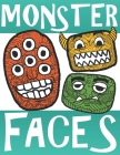 Monster Faces: Fun Mandala Coloring Activity Book / Ages 9+ Cover Image
