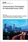 Communication Technologies for Networked Smart Cities (Telecommunications) Cover Image