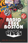 Radio Free Boston: The Rise and Fall of WBCN Cover Image