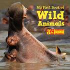 My First Book of Wild Animals (National Wildlife Federation) Cover Image