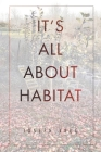 It's All About Habitat Cover Image