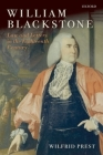 William Blackstone: Law and Letters in the Eighteenth Century Cover Image
