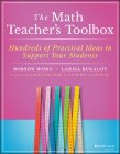 The Math Teacher's Toolbox: Hundreds of Practical Ideas to Support Your Students Cover Image