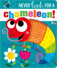 Never Look for a Chameleon! Cover Image