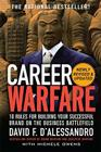 Career Warfare: 10 Rules for Building a Sucessful Personal Brand on the Business Battlefield Cover Image