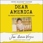 Dear America: Young Readers' Edition Lib/E: The Story of an Undocumented Citizen Cover Image