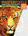 Masterpixels: Amazing Wildlife: 120 Secret Coloring Patterns Cover Image