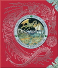 Dragonology: The Complete Book of Dragons (Ologies) Cover Image