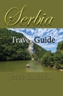 Serbia Travel Guide: Information Tourism Cover Image