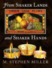 From Shaker Lands and Shaker Hands: A Survey of the Industries Cover Image