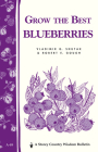 Grow the Best Blueberries: Storey's Country Wisdom Bulletin A-89 Cover Image