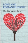 Love And Romance Story: The Backstage Deal: Dance And Love Story Cover Image