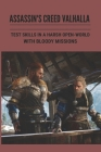 Assassin's Creed Valhalla: Test Skills In A Harsh Open-World With Bloody Missions: Assassin'S Creed Valhalla Special Guides Cover Image