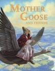 Mother Goose and Friends Cover Image