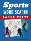 Word Search Puzzle Book Sports & Games Edition: Large Print Word Find Puzzles for Adults Cover Image
