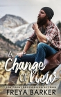 A Change Of View (Northern Lights Collection #2) Cover Image