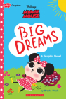 Big Dreams (Disney Original Graphic Novel) Cover Image