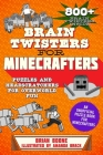 Brain Twisters for Minecrafters: Puzzles and Headscratchers for Overworld Fun Cover Image