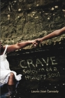 Crave: Sojourn of a Hungry Soul Cover Image