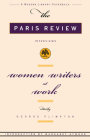 Women Writers at Work: The Paris Review Interviews Cover Image