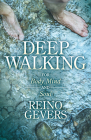 Deep Walking: For Body Mind and Soul Cover Image