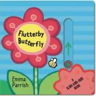 Flutterby Butterfly: A Slide-and-Seek Book Cover Image