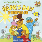 The Berenstain Bears and the Papa's Day Surprise (First Time Books(R)) Cover Image